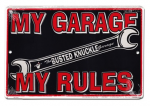 Busted Knuckle-My Garage, My Rules Sign: FLMR